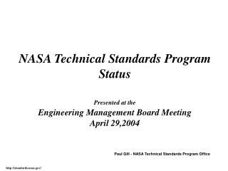 Paul Gill - NASA Technical Standards Program Office