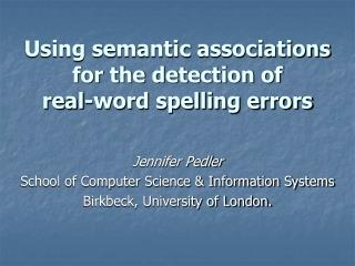Using semantic  associations for the detection of  real-word spelling errors