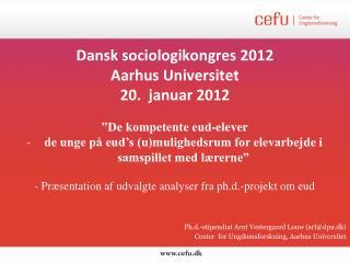 Dansk sociologikongres 2012 Aarhus Universitet 20.  januar 2012