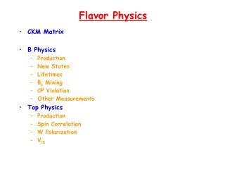 Flavor Physics