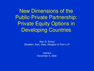New Dimensions of the Public-Private Partnership: Private Equity Options in Developing Countries