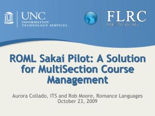 ROML Sakai Pilot: A Solution for  MultiSection  Course Management