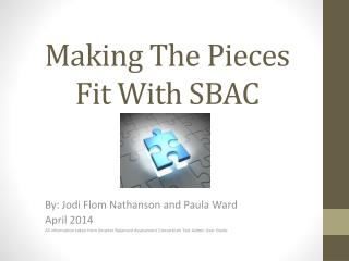 Making The Pieces Fit With SBAC