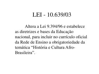 LEI - 10.639/03