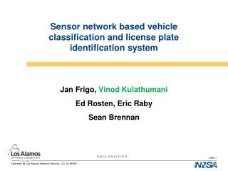 Sensor network based vehicle classification and license plate identification system