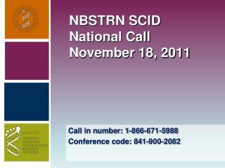 NBSTRN SCID National Call November 18, 2011