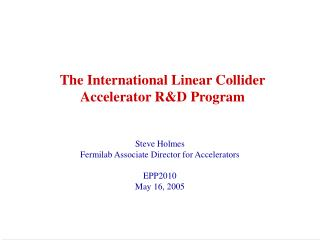 The International Linear Collider Accelerator R&D Program