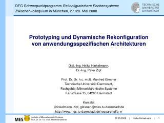 Prototyping und Dynamische Rekonfiguration            von anwendungsspezifischen Architekturen