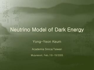 Neutrino Model of Dark Energy
