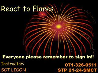 React to Flares