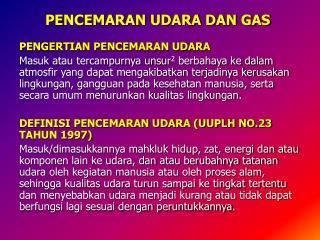 PENCEMARAN UDARA DAN GAS