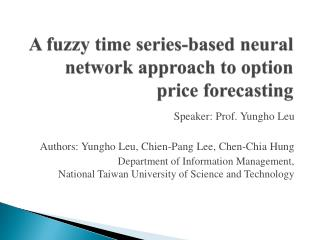 A fuzzy time series-based neural network approach to option price forecasting