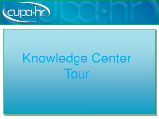 Knowledge Center Tour