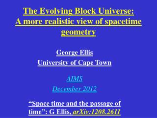 The Evolving Block Universe:  A more realistic view of spacetime geometry