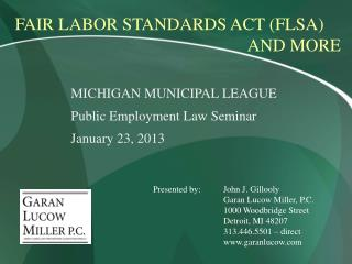MICHIGAN MUNICIPAL LEAGUE Public Employment Law Seminar January 23, 2013