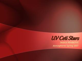 UV Ceti Stars