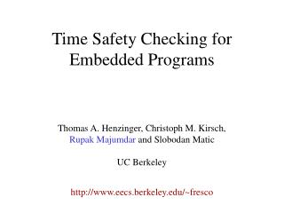 Time Safety Checking for Embedded Programs