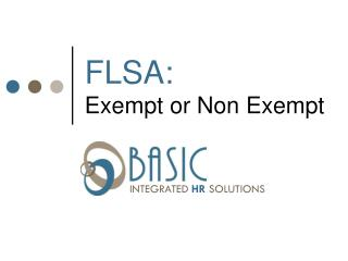 FLSA: Exempt or Non Exempt