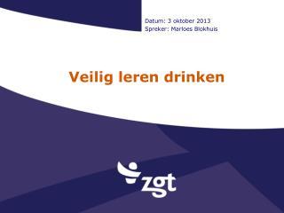 Veilig leren drinken