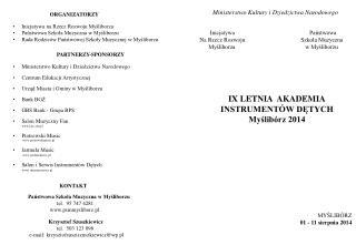 ORGANIZATORZY Inicjatywa na Rzecz Rozwoju Myśliborza      Państwowa Szkoła Muzyczna w Myśliborzu