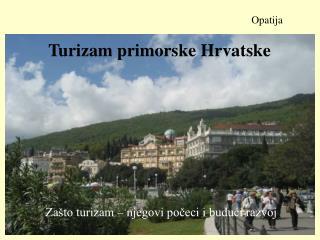 Turizam primorske Hrvatske