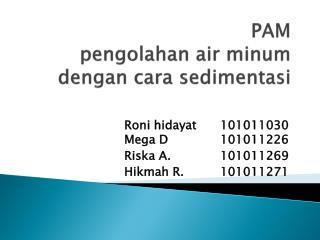 PAM pengolahan  air  minum dengan cara sedimentasi