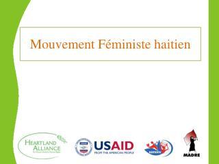 Mouvement F�ministe  haitien