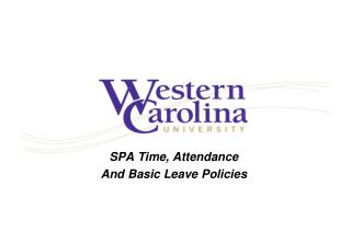 SPA Time, Attendance And Basic Leave Policies