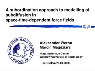 A subordination approach to modelling of subdiffusion in space-time-dependent force fields