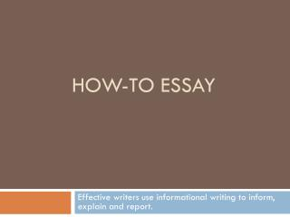 HOW-TO ESSAY