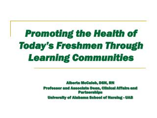 Promoting the Health of Today's Freshmen Through Learning Communities