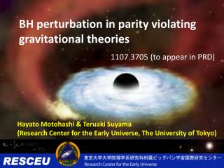 BH perturbation in parity violating gravitational theories