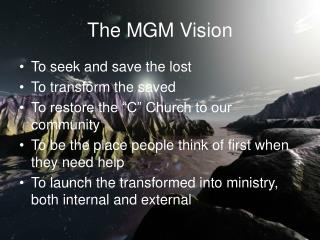 The MGM Vision