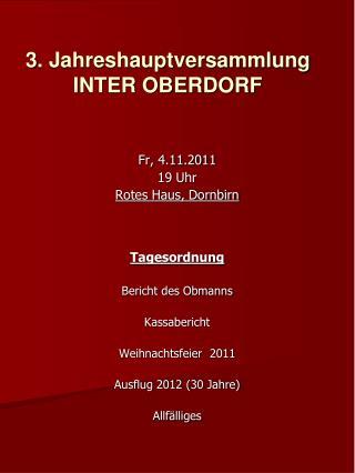 3. Jahreshauptversammlung INTER OBERDORF