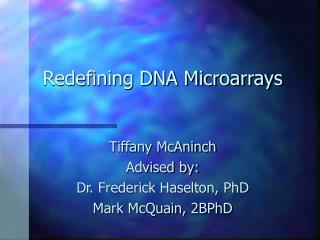 Redefining DNA Microarrays