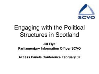 Engaging with the Political Structures in Scotland