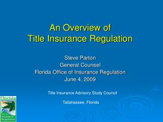An Overview of  Title Insurance Regulation