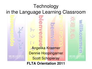 Technology  in the Language Learning Classroom