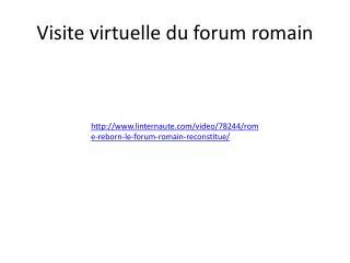 Visite virtuelle du forum romain