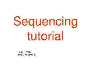 Sequencing tutorial