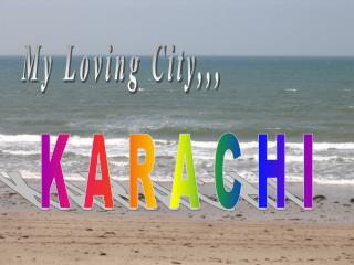 My Loving City,,,