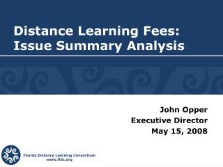 Distance Learning Fees: Issue Summary Analysis