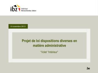 Projet de loi dispositions diverses en matière administrative