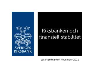 Riksbanken och finansiell stabilitet