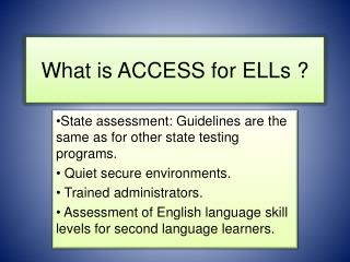 What is ACCESS for ELLs ?