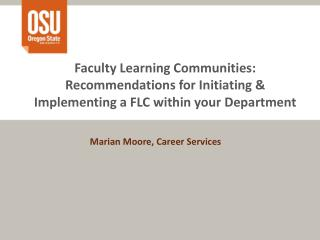 Marian Moore, Career Services