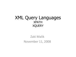 XML Query Languages XPATH XQUERY