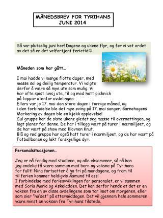 MÅNEDSBREV FOR TYRIHANS            JUNI 2014