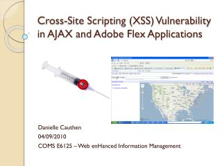 Cross-Site Scripting (XSS) Vulnerability in AJAX and Adobe Flex Applications