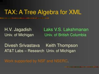 TAX: A Tree Algebra for XML